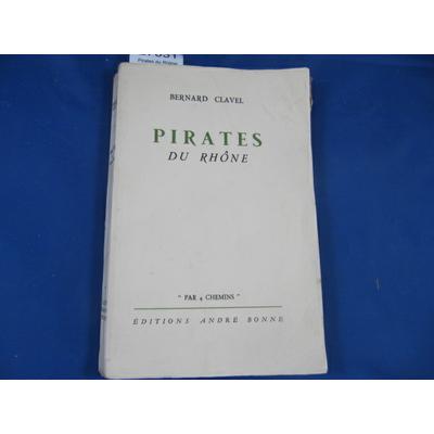 Clavel : Pirates du Rhône...