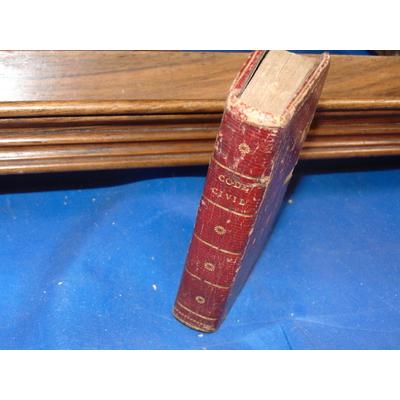 collectif  : Code Civil ou recueil contenant le texte des lois. An XI - 1803....