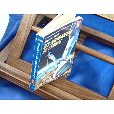 North andrew : Les naufrageurs de l'espace...