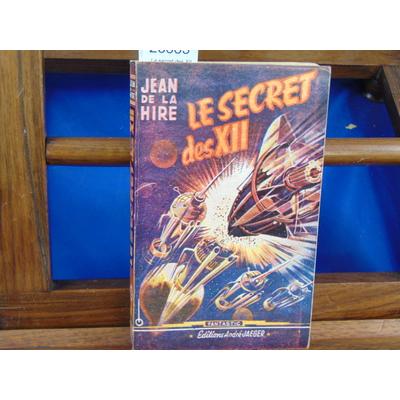 Hire jean de : Le secret des XII...