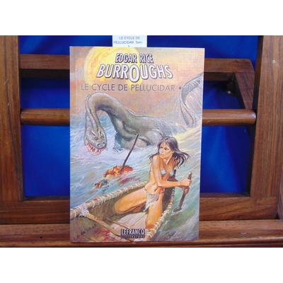 Burroughs Adgar Rice : LE CYCLE DE PELLUCIDAR. Tome 3...