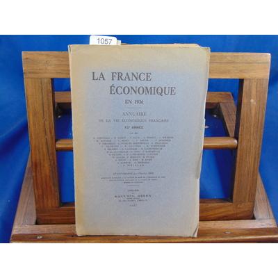 collectif  : La france économique en 1936 , annuaire de la vie économique française...