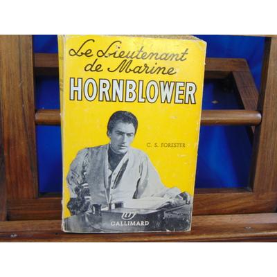 Forester ( C.S C.S : Le lieutenant de Marine Hornblower...