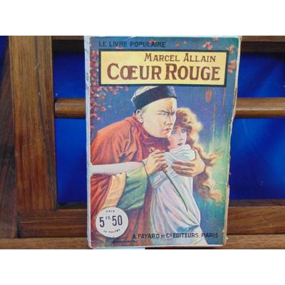 Allain Marcel : Coeur Rouge...