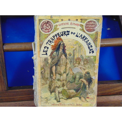 Aimard Gustave : Les trappeurs de l'Arkansas...