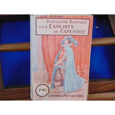 Bringer rodolphe : Les Exploits de Capestoc...