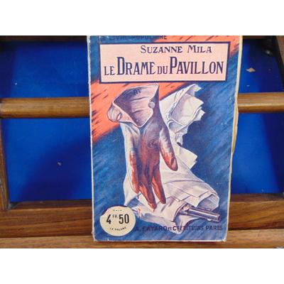 Mila Suzanne : Le drame du Pavillon...