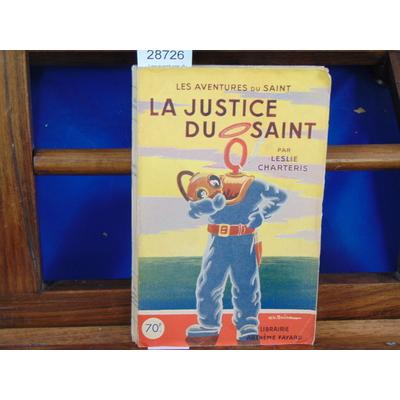 Chartéris Leslie : Les aventures du Saint. La justice du Saint (1947)...