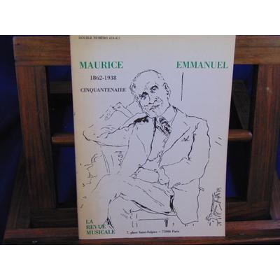 colectif  : Maurice Emmanuel 1862-1938 cinquantenaire...