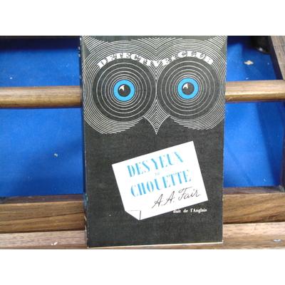Fair A. A : des yeux de chouette...