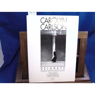 Michel Marcelle : Carolyn Carlson / Delahaye...
