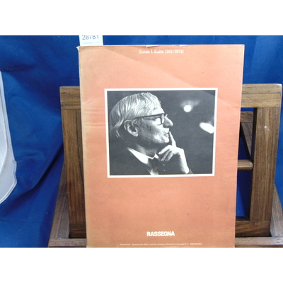 Collectif  : Rassegna. Louis I. Kahn 1901/1974. Marzo 1985 - N. 21...
