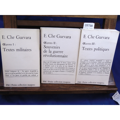 Che Guevara E : Oeuvres. 3 Tomes : Textes militaires / Souvenirs de la guerre révolutionnaire /Textes politiqu