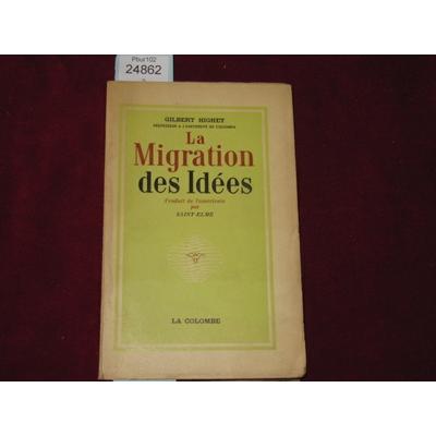 GILBERT HIGHET : LA MIGRATION DES IDEES...