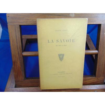 Tardy Joseph : La Savoie de 1814 à 1860...