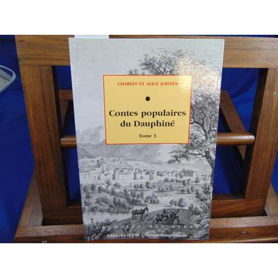 Joisten Alice : Contes populaires du Dauphiné, tome 3...
