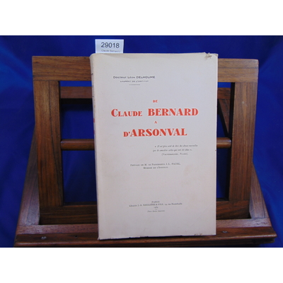 Delhoume Léon : Claude Bernard à d'Arsonval...