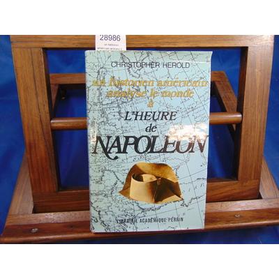 Herold Christopher : un historien américain analyse le monde à l'heure de Napoléon...