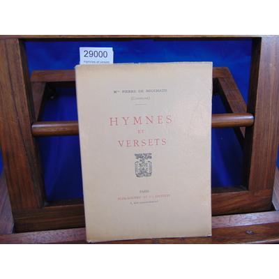 Bouchaud Mme pierre : Hymnes et versets...
