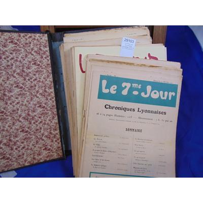 Beraud Henri et : Le 7eme Jour. Chroniques Lyonnaises. 72 N° du N°1 10/10/1912 au  08/03/1914...