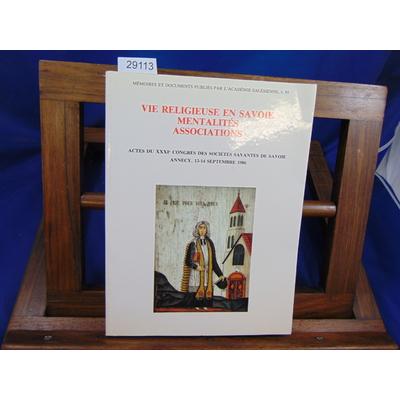 collectif  : Vie religieuse en Savoie Mentalités Associations...
