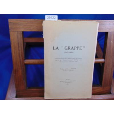 Monin  : La Grappe 1871-1930 Extrait des Souvenirs de la famille Regnault de Beaucaron...