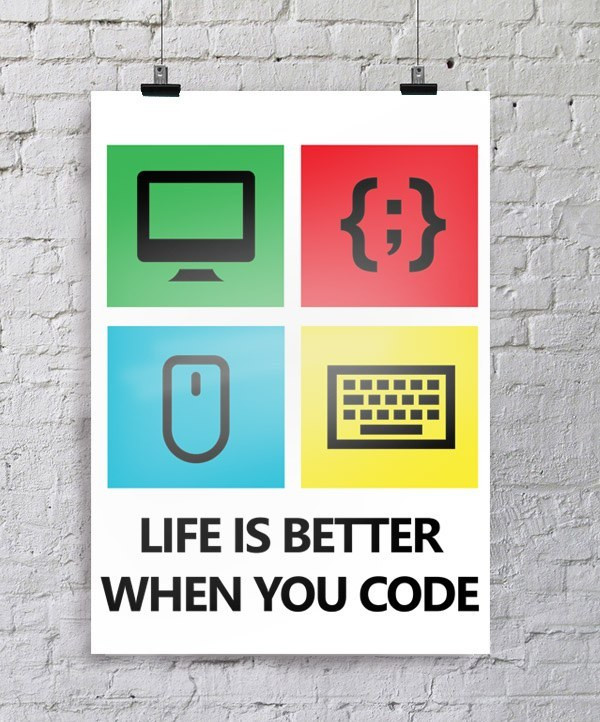 poster life is better when you code pour startup ssii ou d partement technique. Black Bedroom Furniture Sets. Home Design Ideas