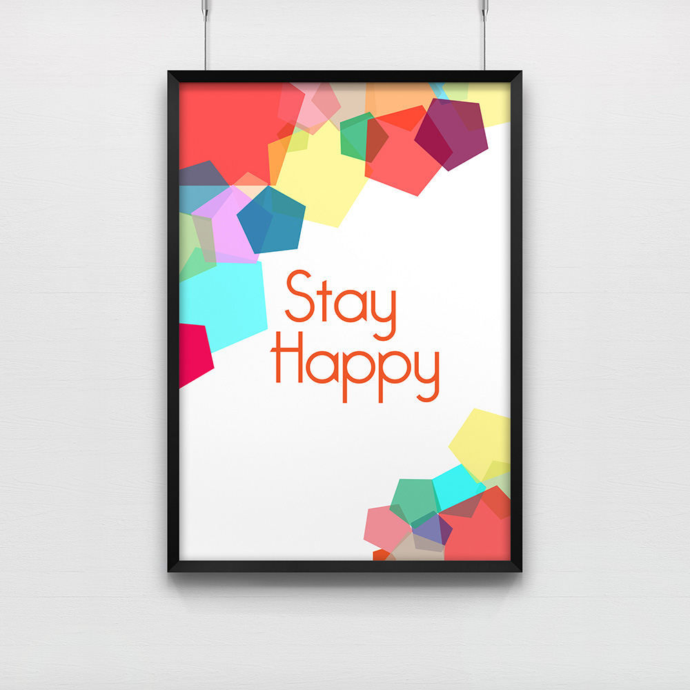 affiche de bureau stay happy poster de bureau. Black Bedroom Furniture Sets. Home Design Ideas