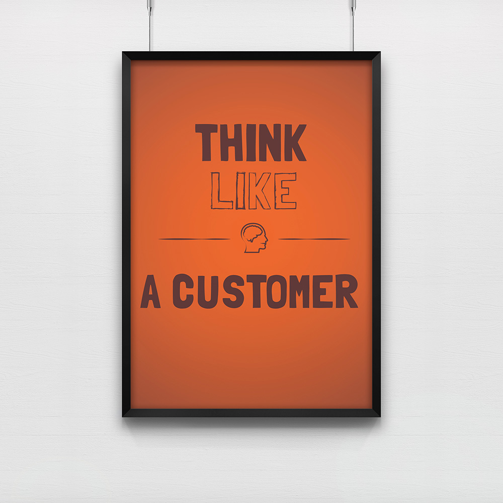 Poster Think Like a Customer