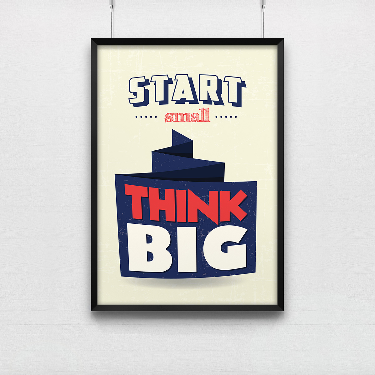 Poster Start Small Think Big