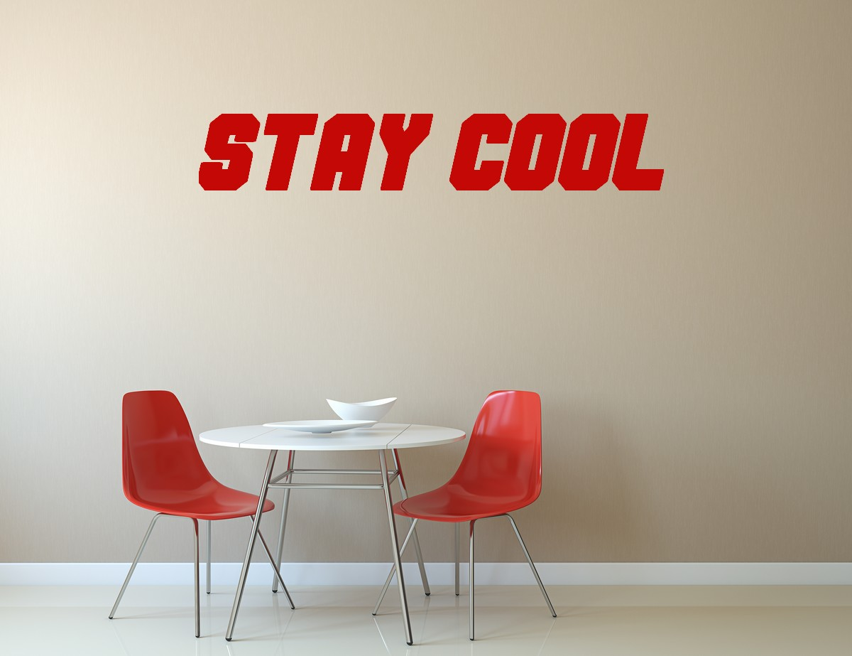 Stickers Stay cool pour bureau