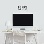 be_nice_or_live