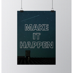 make_it_happen_poster_ambition_affiche
