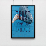 Poster Trust your instincts