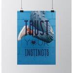 trust_your_instincts_poster_bureau