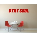 "Stickers ""Stay cool"" pour bureau"