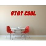 "Stickers ""Stay cool"" pour bureau"