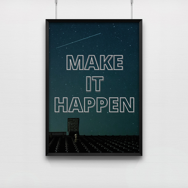 make_it_happen_poster_ambition_openspace