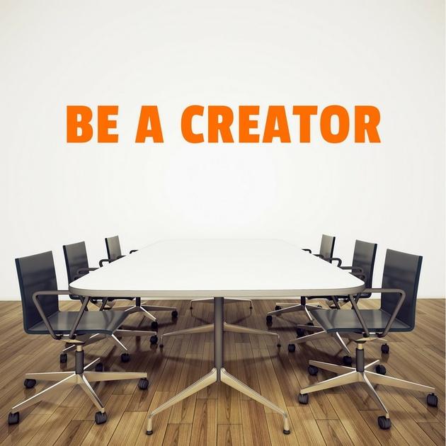 stickers mural be a creator pour bureau. Black Bedroom Furniture Sets. Home Design Ideas