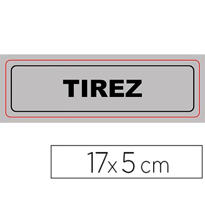 """PLAQUE """"TIREZ"""""""