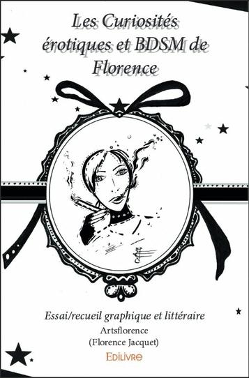 couverture livre les curiosités érotiques et bdsm de florence - artsflorence