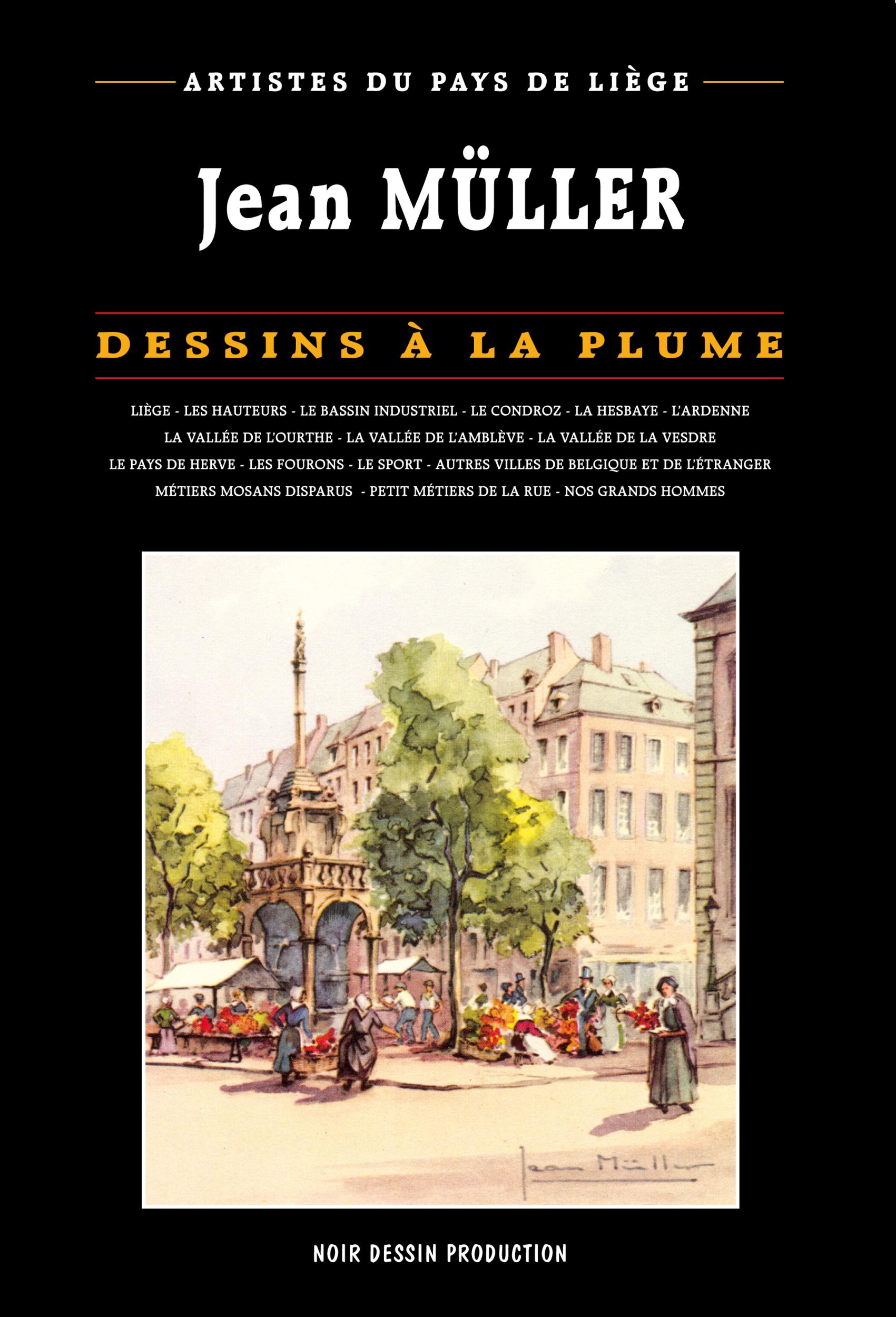 Artistes Du Pays De Liège Jean Müller Dessins à La Plume