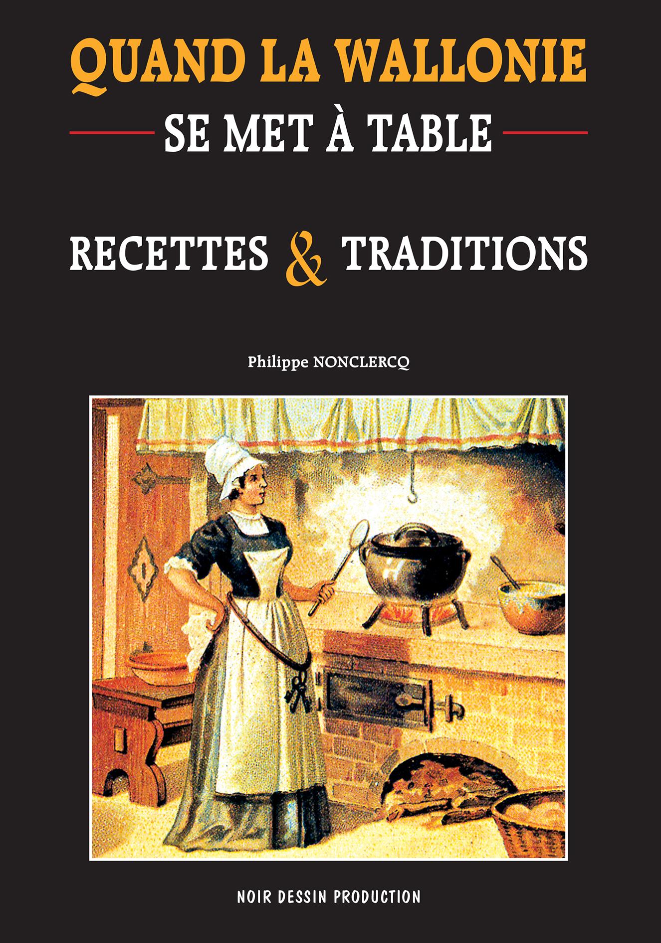 1-cover-qd la wallonie se met a table-recettes et traditions