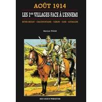Août 1914 : Les premiers villages face à l'ennemi