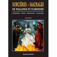 Sorcières et Macrales de Wallonie et d'Ardenne