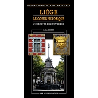 Guide : Liège, le coeur historique