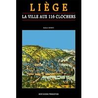 Liège, la ville aux 116 clochers