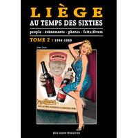 Liège au temps des sixties tome 2