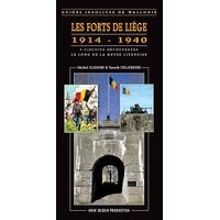 Guide : Les forts de Liège 1914 - 1940