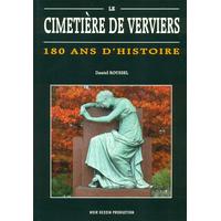 Le cimetière de Verviers : 180 ans d'histoire